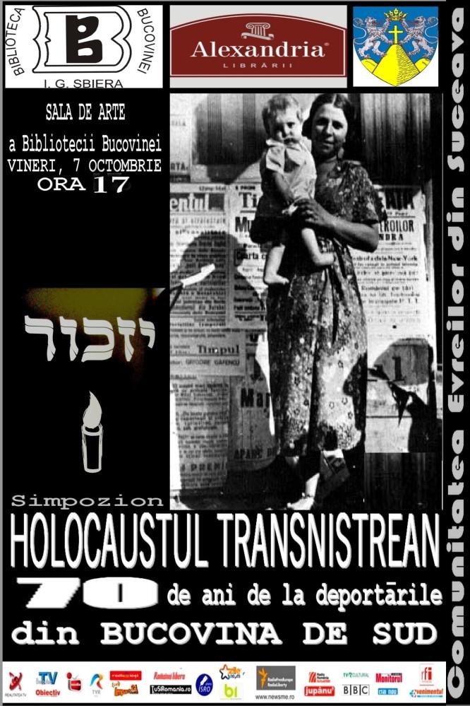SIMPOZION INTERNATIONAL HOLOCAUSTUL TRANSNISTREAN - 70 DE ANI DE LA DEPORTARILE DIN BUCOVINA DE SUD la Bilblioteca Bucovinei Vineri 7 octombrie ora 15