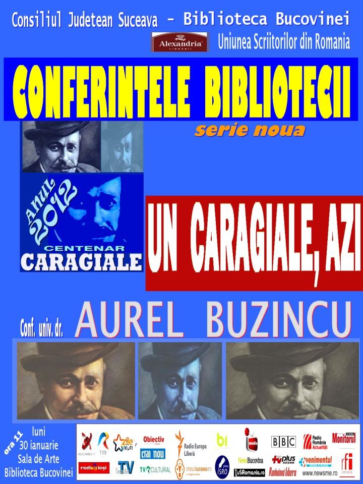 Angela Furtuna PR conferinta Aurel Buzincu Centenar Caragiale 30 ian ora 11 Biblioteca Bucovinei Programul Conferintele Bibliotecii reloaded